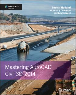 okładka książki Mastering AutoCAD Civil 3D 2014 : Autodesk Official Press
